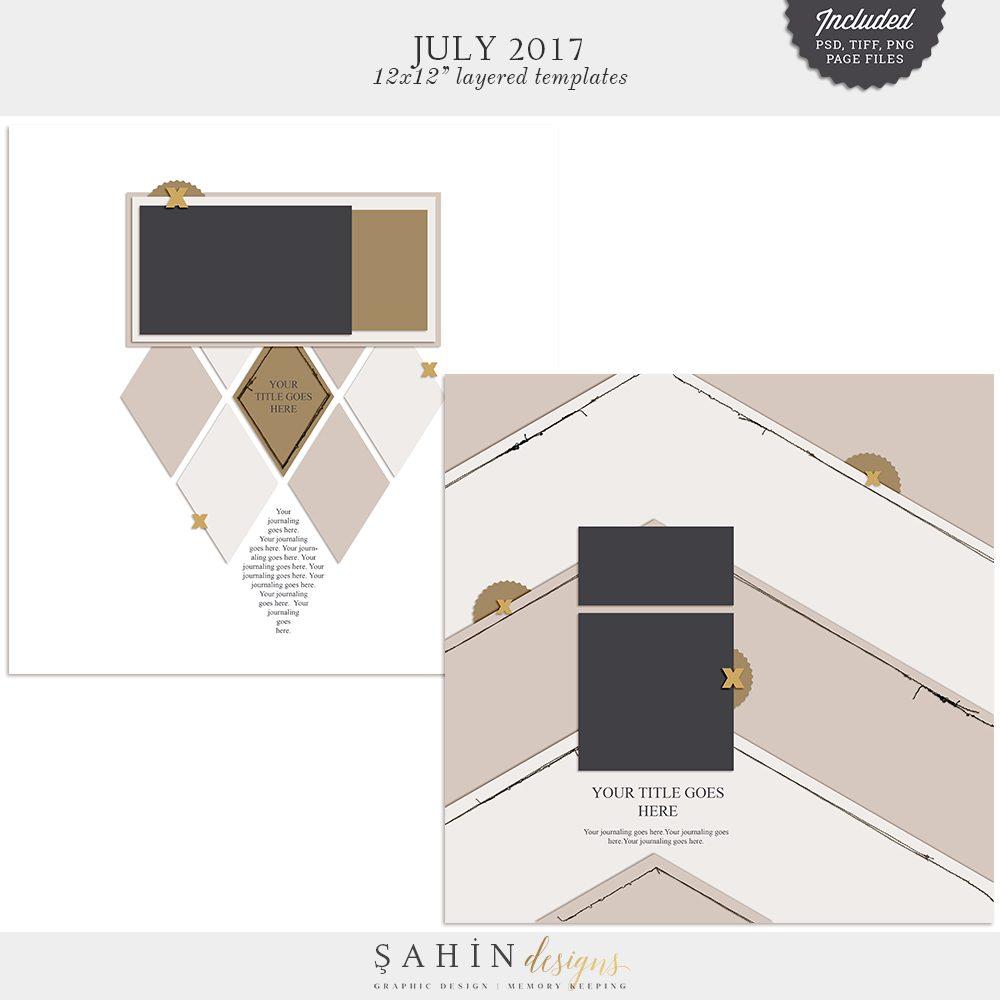 July 2017 Digital Scrapbook Layout Templates/Sketches - Sahin Designs
