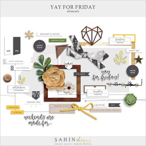 Yay for Friday Digital Scrapbook Elements - Sahin Designs