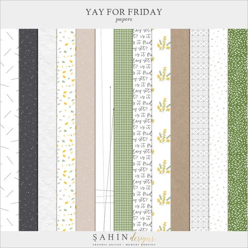 Yay for Friday Digital Scrapbook Papers - Sahin Designs