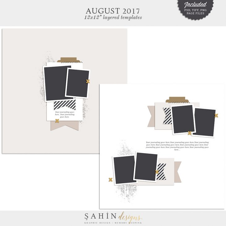 August 2017 Digital Scrapbook Layout Templates/Sketches - Sahin Designs
