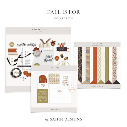 Fall Is For Digital Scrapbook Collection - Sahin Designs