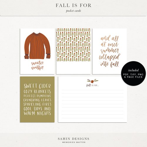 Fall Is For Digital Scrapbook Pocket Cards - Sahin Designs