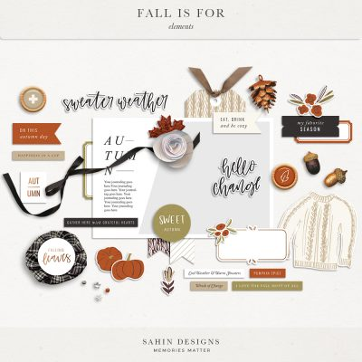 Fall Is For Digital Scrapbook Elements - Sahin Designs