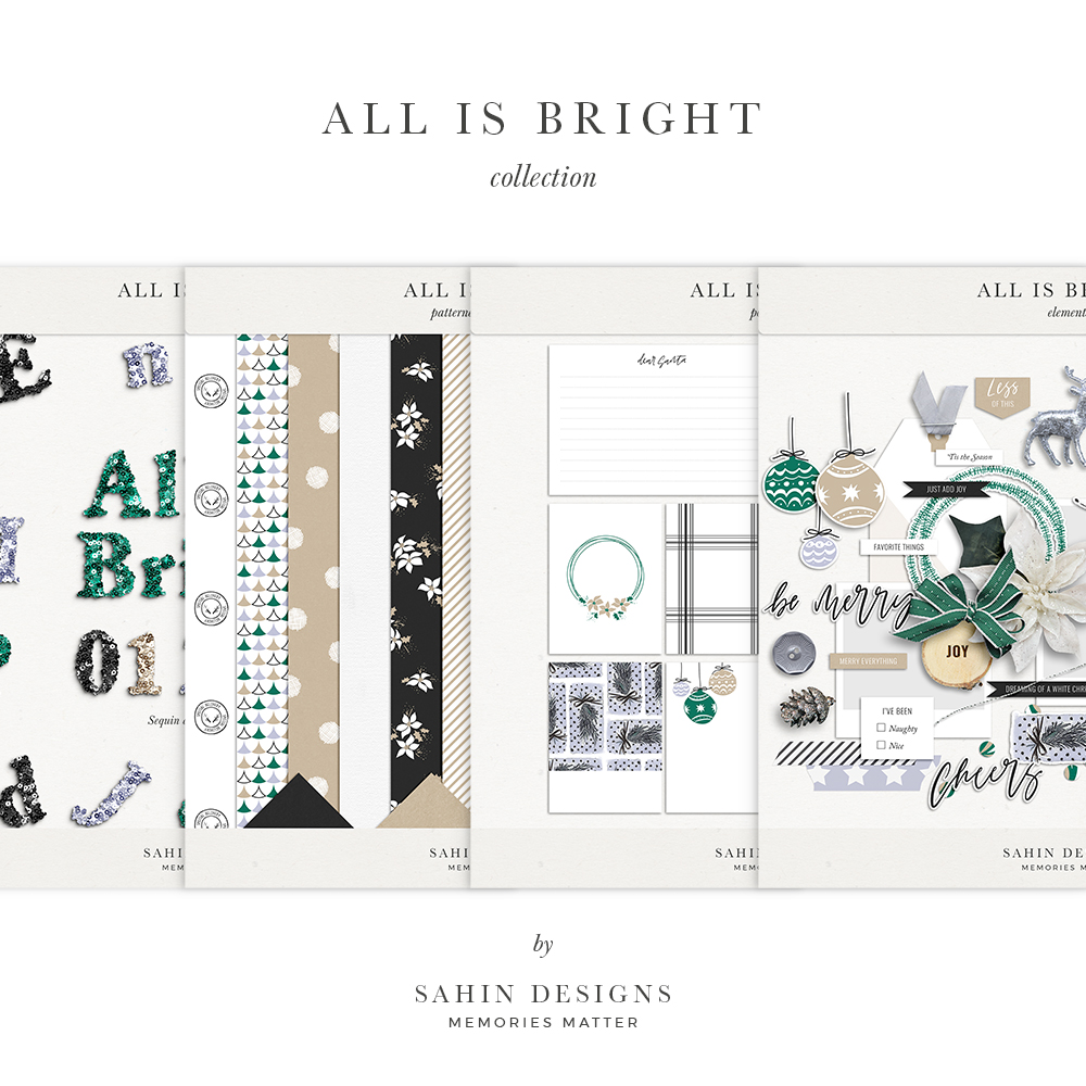 All is Bright Digital Scrapbook Collection - Sahin Designs