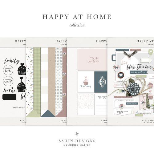 Happy at Home Digital Scrapbook Collection - Sahin Designs