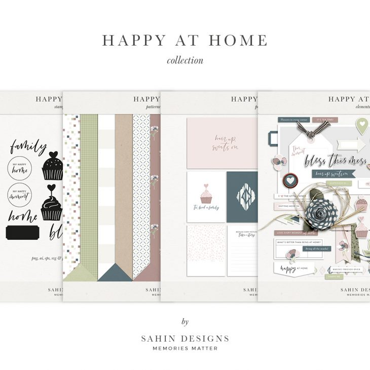 Happy at Home Digital Scrapbook Collection - Sahin Designs