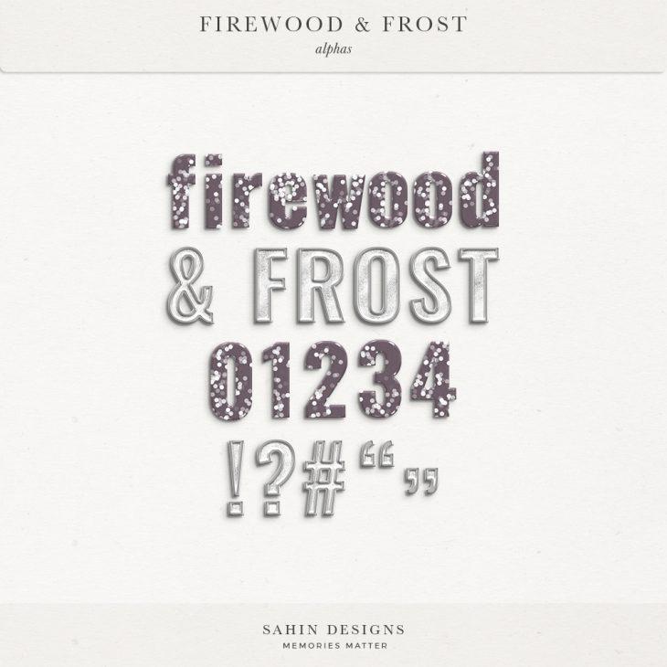 Firewood & Frost Digital Scrapbook Alphas - Sahin Designs