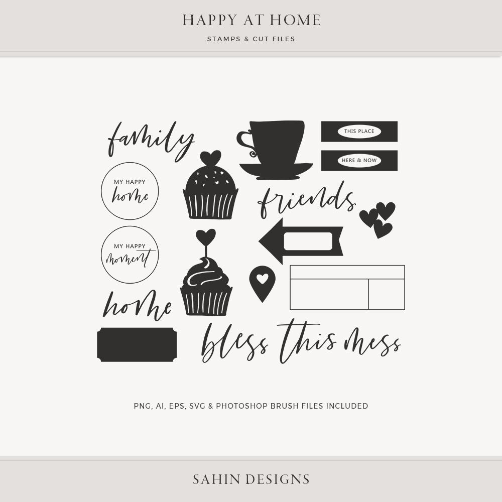 Happy at Home Digital Scrapbook Stamps & Cut Files - Sahin Designs