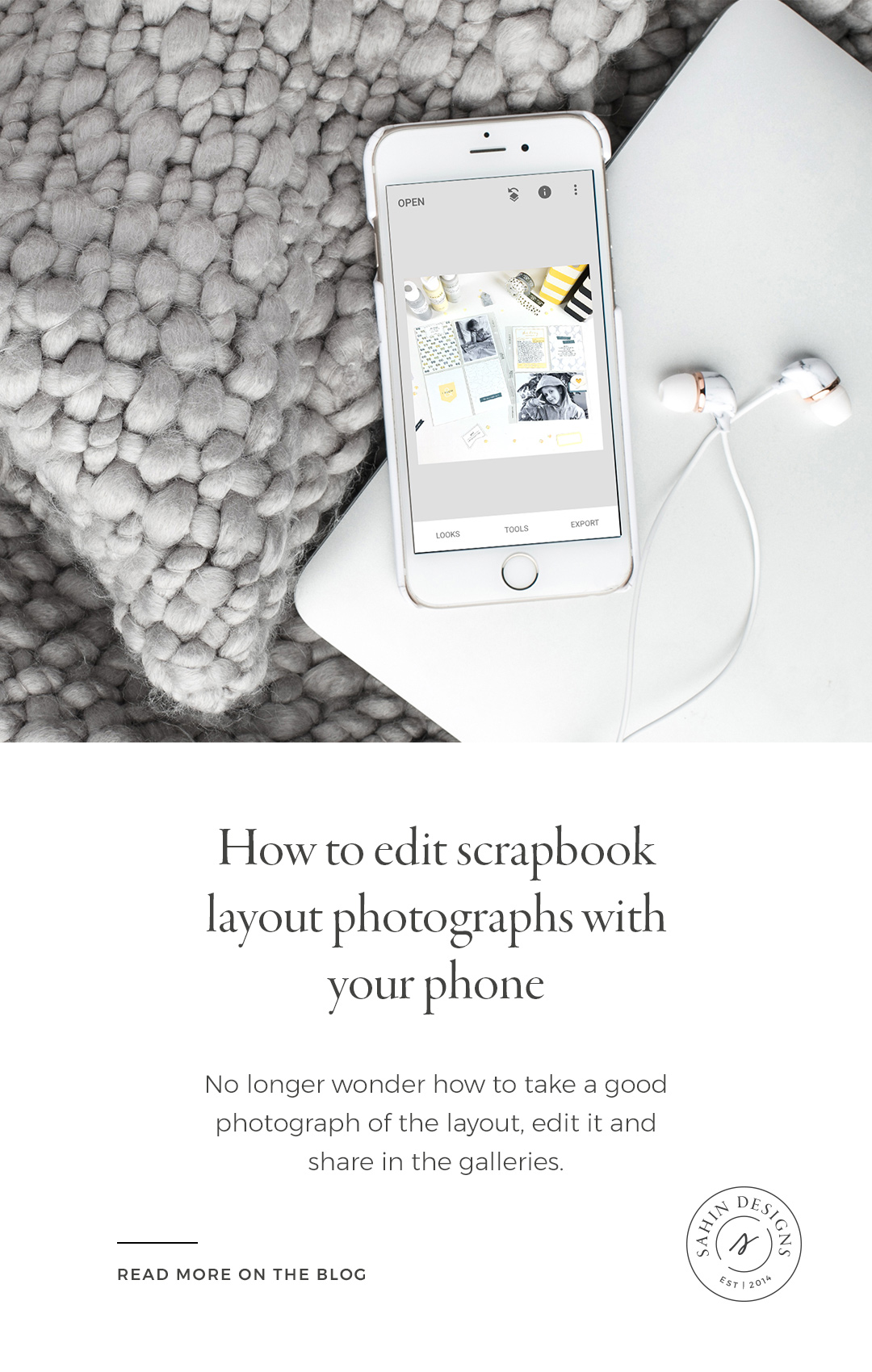 How to edit scrapbook layout photographs with your phone - Sahin Designs