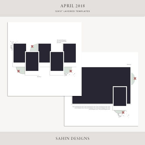 April 2018 Digital Scrapbook Layout Template/Sketch - Sahin Designs