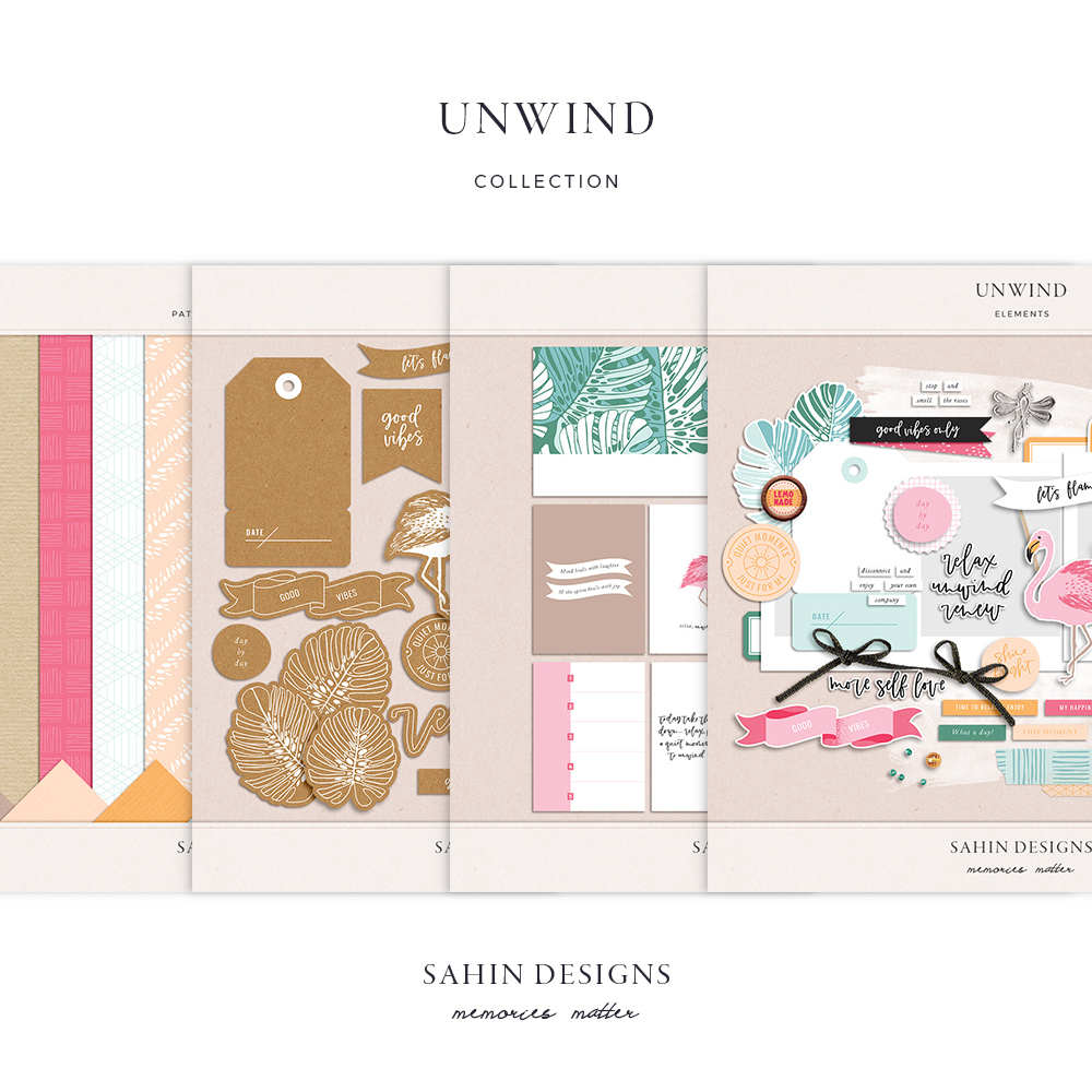Unwind digital scrapbook collection - Sahin Designs