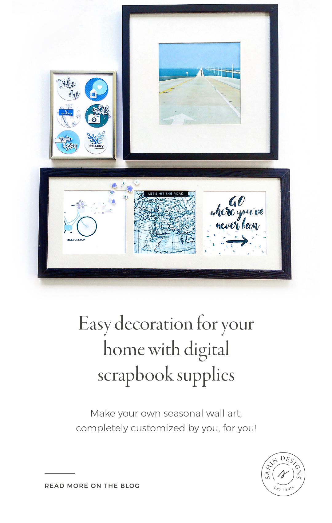 Easy decoration for your home with digital scrapbook supplies - Sahin Designs