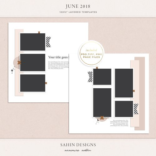 June 2018 Digital Scrapbook Layout Templates/Sketches - Sahin Designs