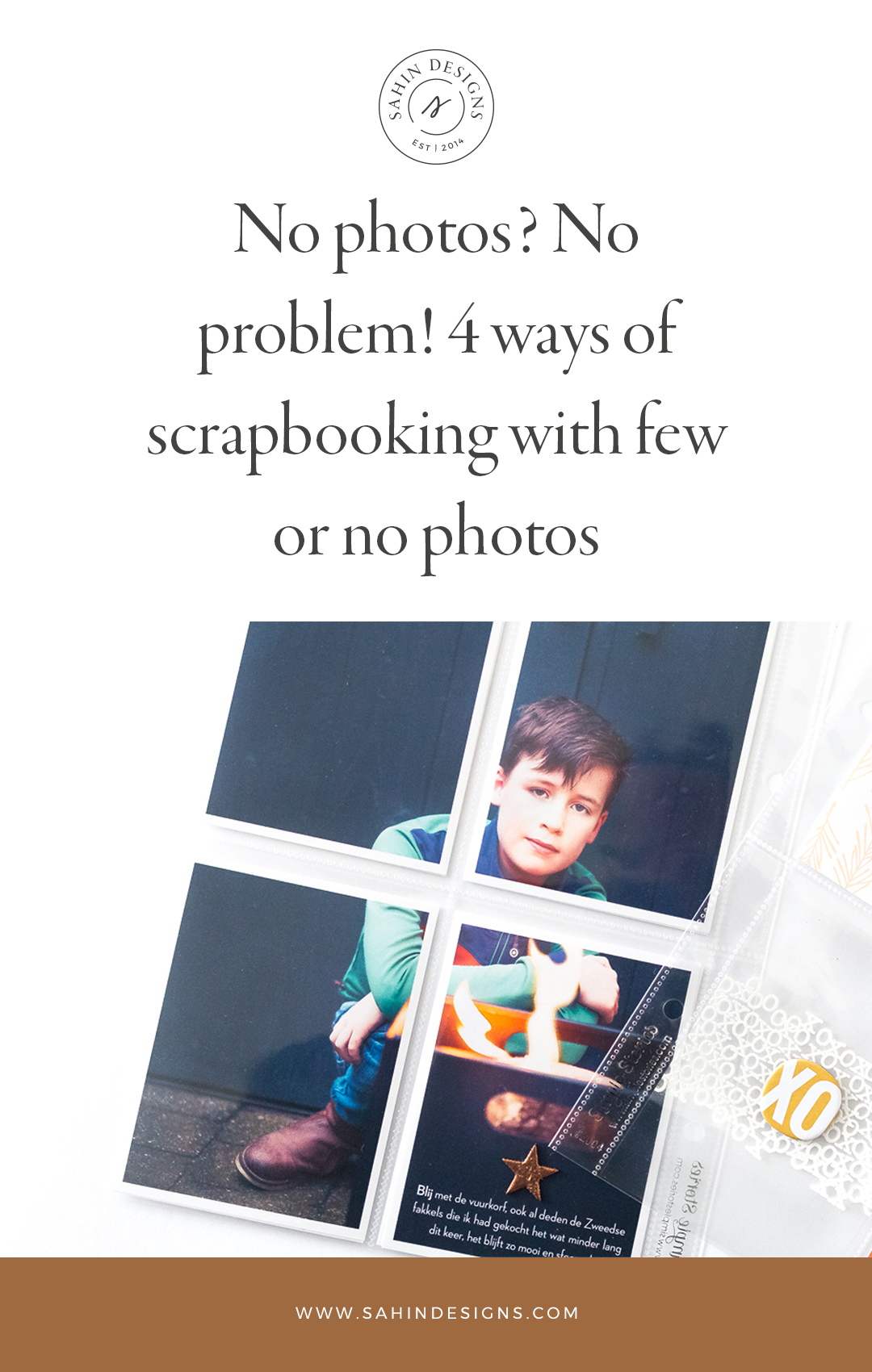4 ways of scrapbooking with few or no photos - Sahin Designs
