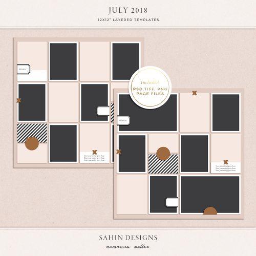 July 2018 Digital Scrapbook Layout Templates/Sketches - Sahin Designs