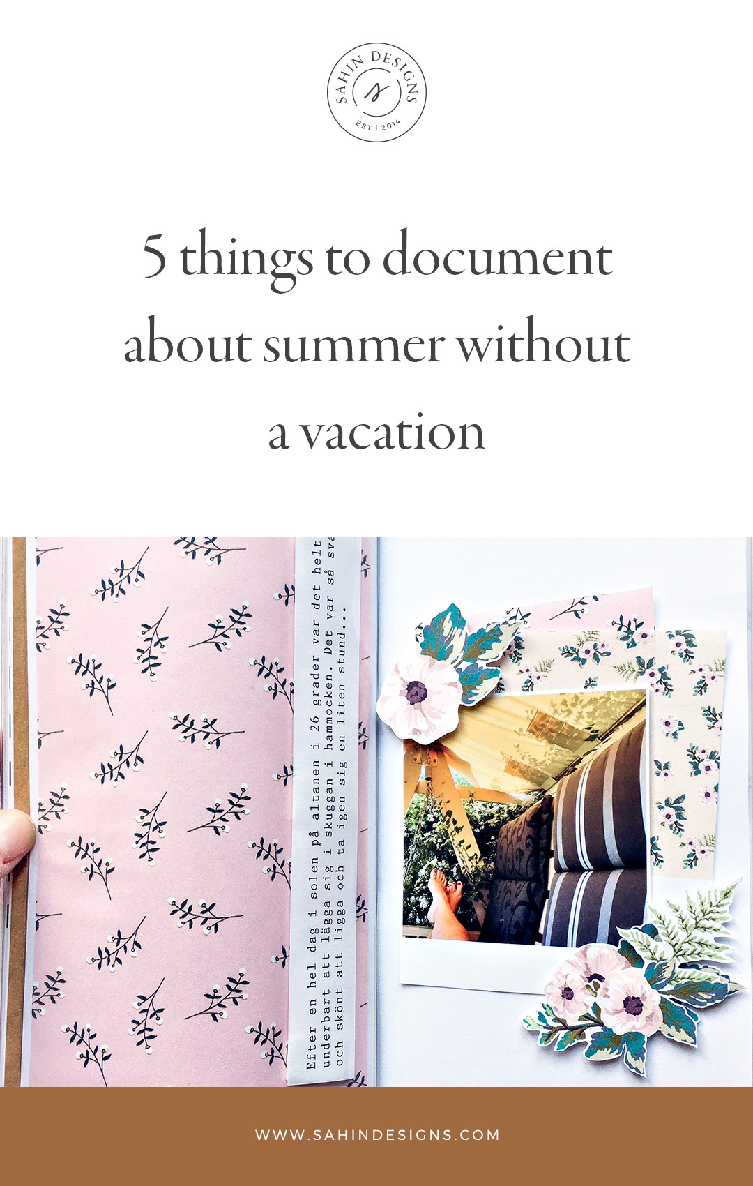 5 things to document about summer without a vacation - Sahin Designs