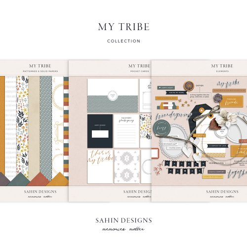 My Tribe Digital Scrapbook Collection - Sahin Designs