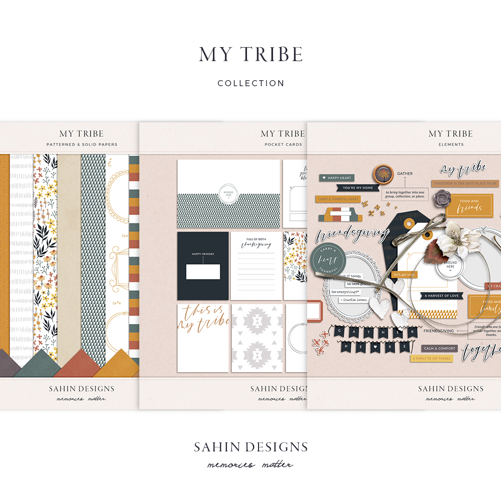 My Tribe Digital Scrapbook Collection - Sahin Designs