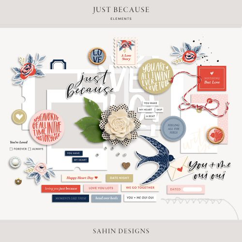 Just Because Digital Scrapbook Elements - Sahin Designs
