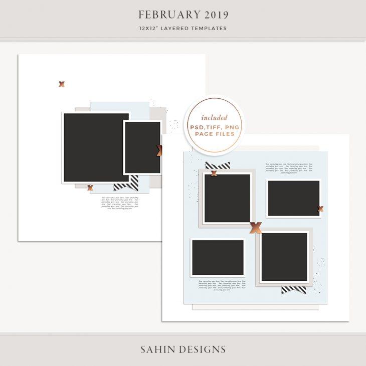 February 2019 Digital Scrapbook Layout Templates/Sketches - Sahin Designs
