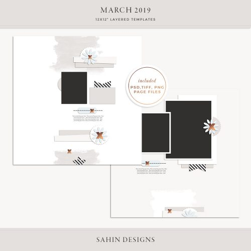 March 2019 Digital Scrapbook Layout Templates/Sketches - Sahin Designs