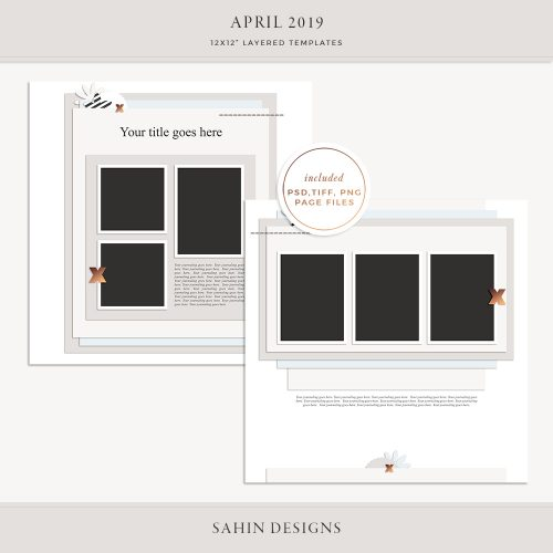 April 2019 Digital Scrapbook Layout Template/Sketch - Sahin Designs