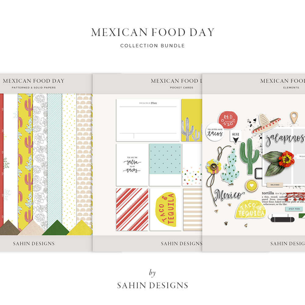 Mexican Food Day Digital Scrapbook Collection - Sahin Designs