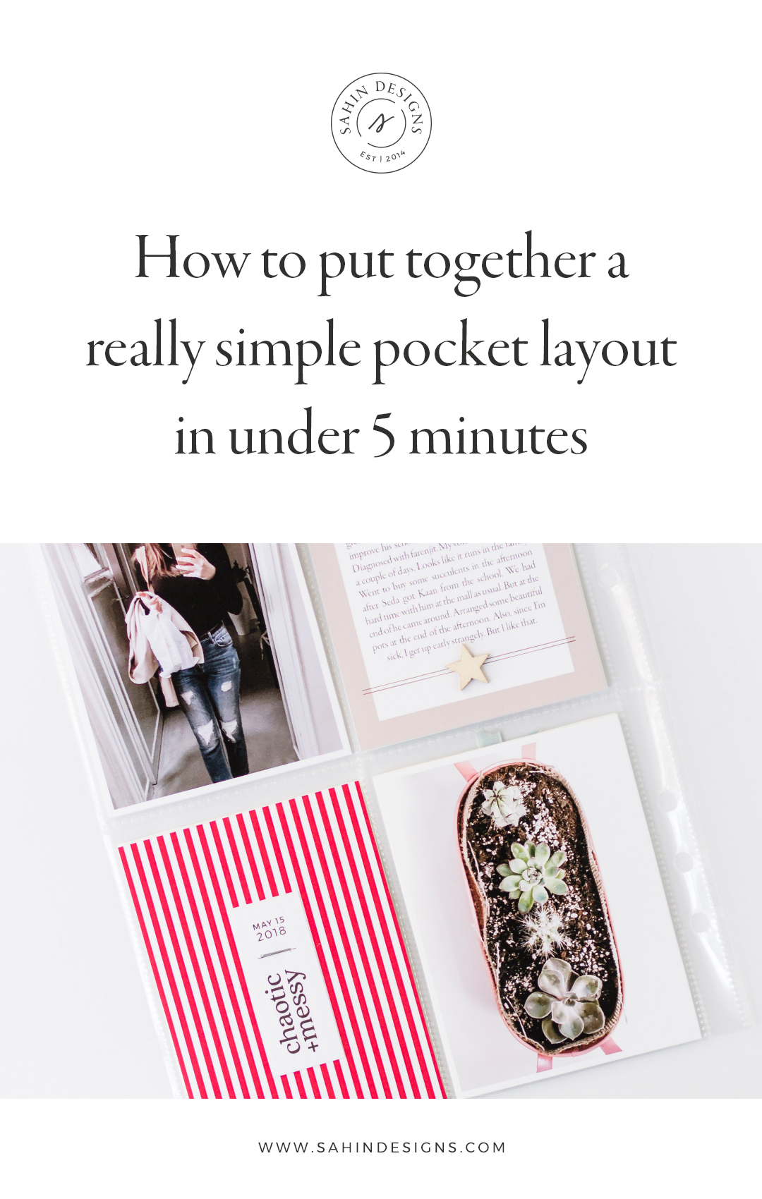 How to put together a really simple pocket layout in under 5 minutes - Sahin Designs