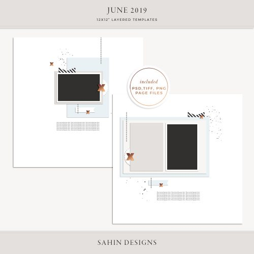 June 2019 Digital Scrapbook Layout Templates/Sketches - Sahin Designs