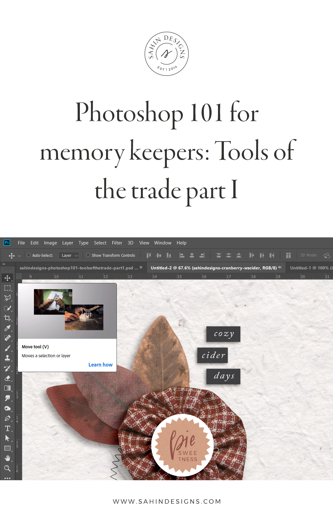 sahin designs, scrapbooking, digital scrapbooking, photoshop tutorial, scrapbook tutorial, photoshop for scrapbooking, memory keeping, learn digital scrapbooking