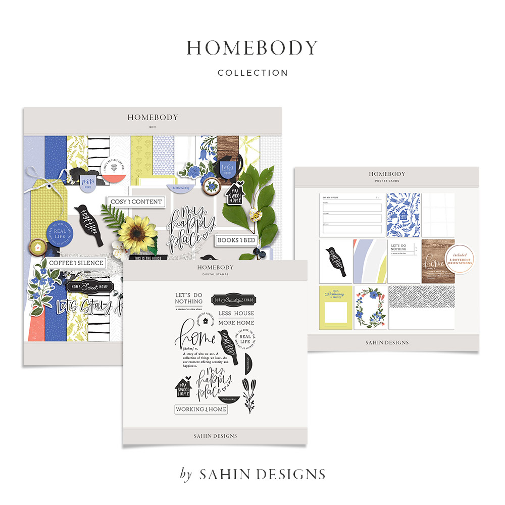 Homebody Digital Scrapbook Collection - Sahin Designs