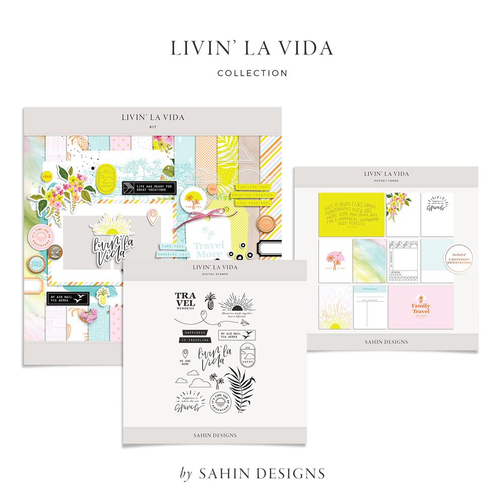 Livin' La Vida Digital Scrapbook Collection - Sahin Designs