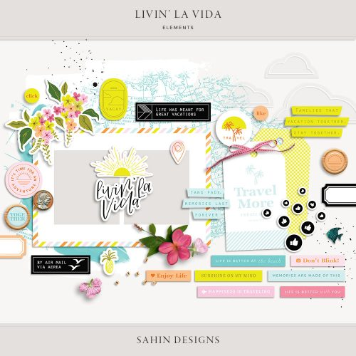 Livin' La Vida Digital Scrapbook Elements - Sahin Designs