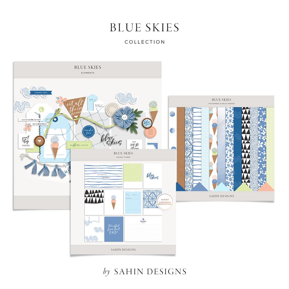 Blue Skies Digital Scrapbook Collection - Sahin Designs