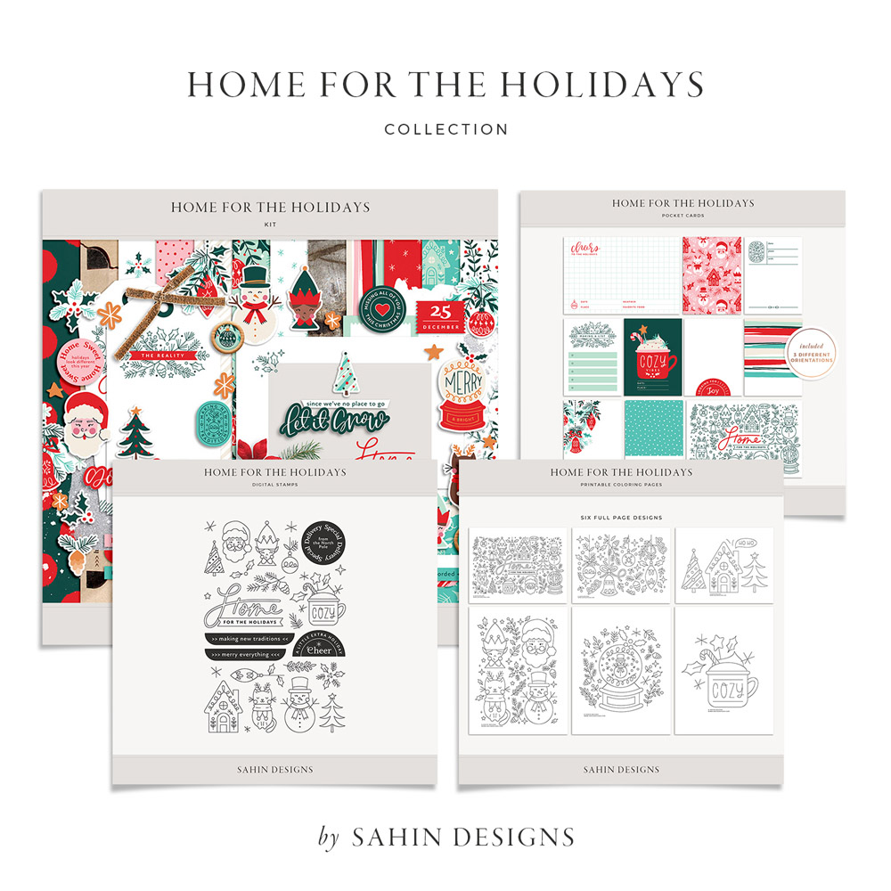 Home for the Holidays Digital Scrapbook Collection - Sahin Designs
