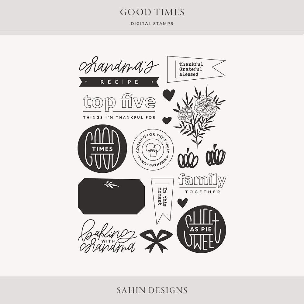 Good Times Digital Scrapbook Stamps - Sahin Designs