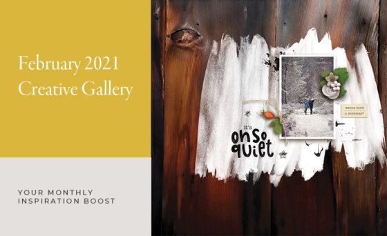 February Creative Scrapbook Gallery 2021 - Sahin Designs