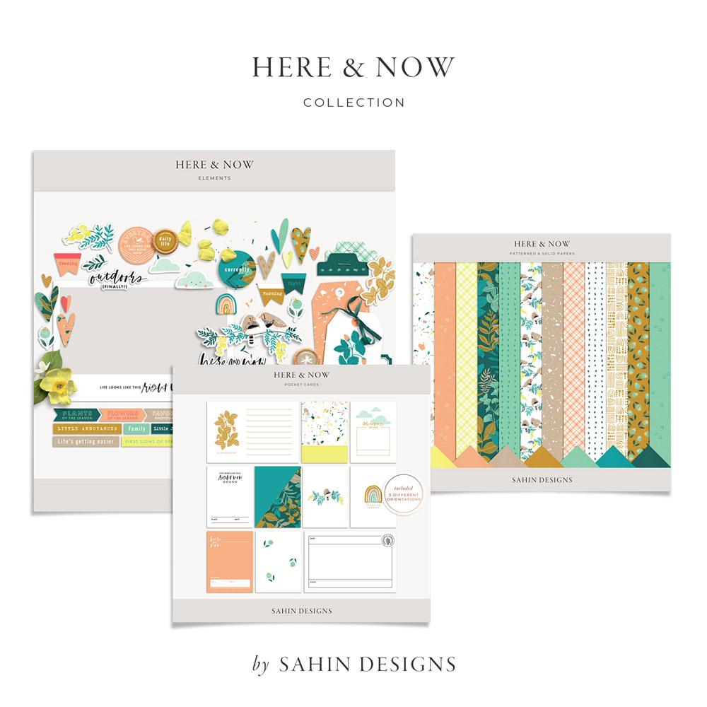 Here & Now Digital Scrapbook Collection - Sahin Designs