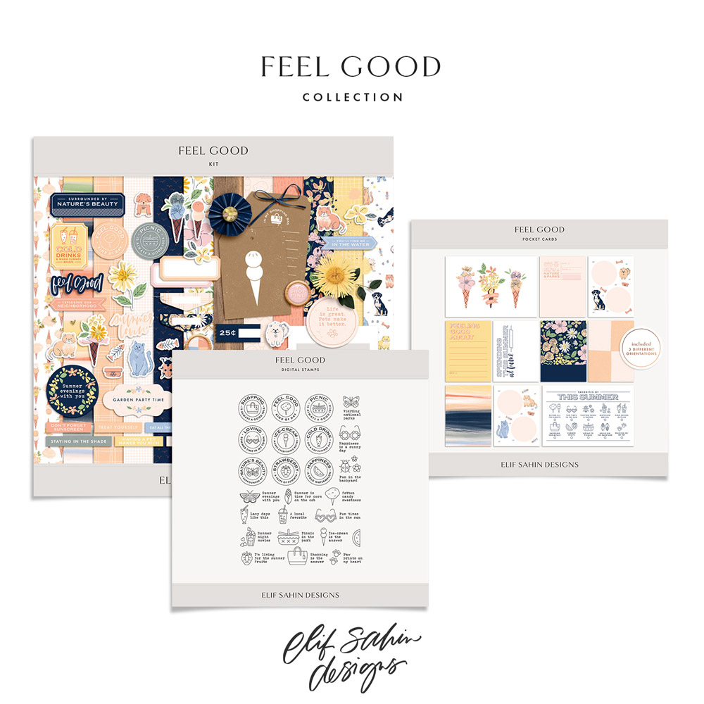 Feel Good Digital Scrapbook Collection - Sahin Designs